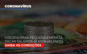 Credito Para Pequena Empresa Pagar Salarios Ja Esta Valendo - O Contador Online