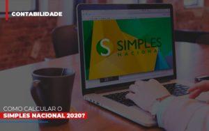 Como Calcular O Simples Nacional 2020 - O Contador Online