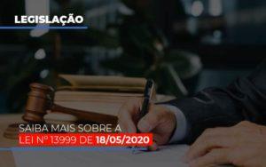 Lei N 13999 De 18 05 2020 - O Contador Online
