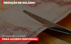 Reducao De Salario Modelo De Contrato Para Acordo Individual - O Contador Online