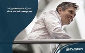 Um Guia Completo Para Abrir Sua Empresa Sem Burocracia Post (1) - O Contador Online
