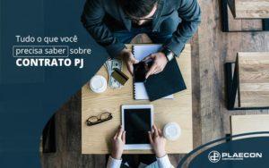Tudo O Que Voce Precisa Saber Sobre Contrato Pj Post (1) - O Contador Online