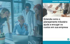 Planejamento Tributario Porque A Maioria Das Empresas Paga Impostos Excessivos - O Contador Online