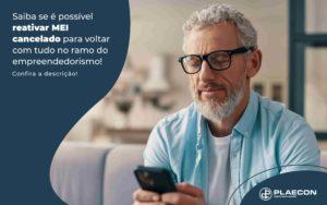 Saiba Se E Possivel Reativar Mei Cancelado Para Voltar Com Tudo No Ramo Do Empreendedorismo Post - O Contador Online