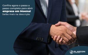 Confira Agora O Passo A Passo Completo Para Abrir Empresa Em Moema Blog - O Contador Online