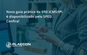 Novo Guia Pratico Da Efd Plaecon Contabilidade - O Contador Online